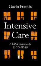 Intensive Care: A GP, a Community & COVID-19