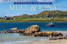 Mull & Iona: Picturing Scotland