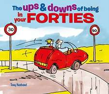 Husband, T: Ups and Downs of Being in Your Forties