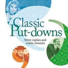 Classic Put-Downs