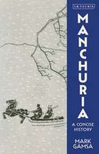 Manchuria: A Concise History