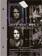 Jeff Buckley In His Own Voice