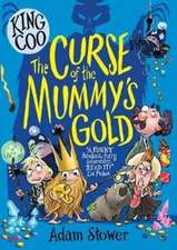 King Coo and the Curse of the Mummy's Gold
