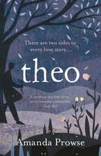 Theo: One Love, Two Stories