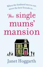 The Single Mums' Mansion