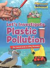 Plastic Pollution on Land and in the Oceans