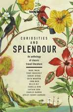Curiosities and Splendour