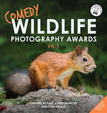 Comedy Wildlife Photography Awards Vol. 3