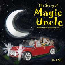 The Story of Magic Uncle