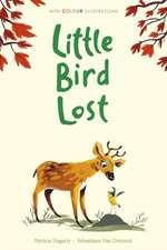 Hegarty, P: Little Bird Lost