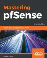 Mastering pfSense 2.4