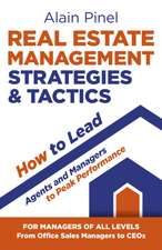 Real Estate Management Strategies & Tactics – How to lead agents and managers to peak performance