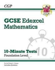 New Grade 9-1 GCSE Maths Edexcel 10-Minute Tests - Foundation (includes Answers)
