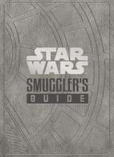 Star Wars - The Smuggler's Guide