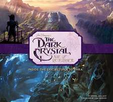 Art and Making of The Dark Crystal: Age of Resistance