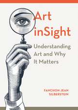 Art inSight – Understanding Art and Why It Matters