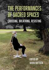 The Performances of Sacred Spaces