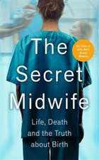 Midwife, T: The Secret Midwife