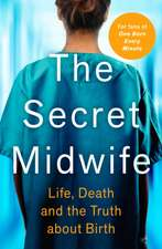 Secret Midwife
