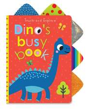 Touch and Explore Dino's Busy Book