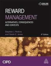 Reward Management: Alternatives, Consequences and Contexts