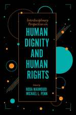 Interdisciplinary Perspectives on Human Dignity and Human Rights
