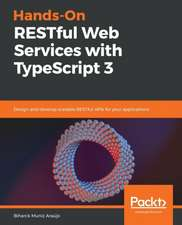 Hands-On RESTful Web Services with TypeScript 3