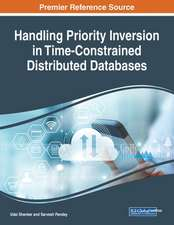Handling Priority Inversion in Time-Constrained Distributed Databases