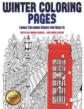 Large Coloring Books for Adults (Winter Coloring Pages)
