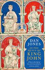 Jones, D: In the Reign of King John