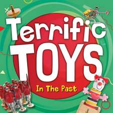 Terrific Toys in the Past