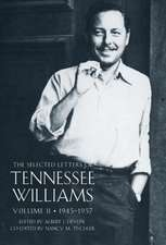 The Selected Letters of Tennessee Williams