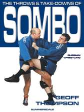 The Throws and Takedowns of Sombo Russian Wrestling