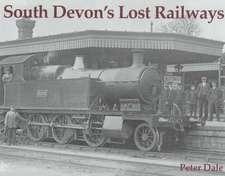 South Devon's Lost Railways