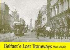 Belfast's Lost Tramways