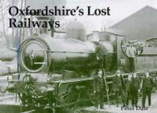 Oxfordshire's Lost Railways