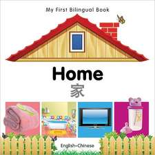 My First Bilingual Book - Home - English-chinese