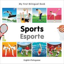 My First Bilingual Book - Sports: English-portuguese