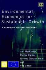 Environmental Economics for Sustainable Growth