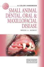 Small Animal Dental, Oral & Maxillofacial Disease