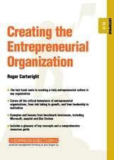 Creating the Entrepreneurial Organization: Enterprise 02.10