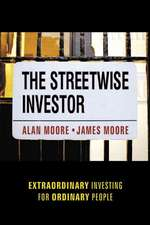 The Streetwise Investor: Extraordinary Investing for Ordinary People