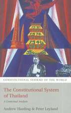 The Constitutional System of Thailand: A Contextual Analysis
