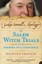 Judge Sewall's Apology: The Salem Witch Trials and the Forming of a Conscience