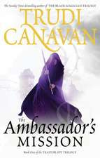 The Traitor Spy Trilogy 1. The Ambassador's Mission
