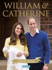 William & Catherine:  A Family Portrait
