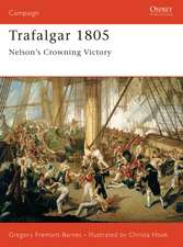 Trafalgar 1805: Nelson's Crowning Victory