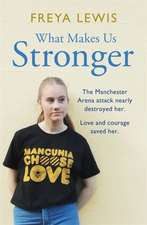 What Makes Us Stronger