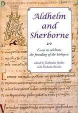 Aldhelm and Sherborne