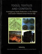 Tools, Textiles and Contexts